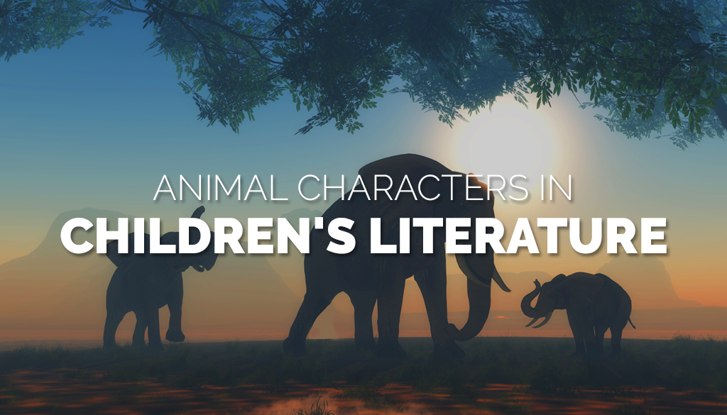 Animal Characters in Children's Literature